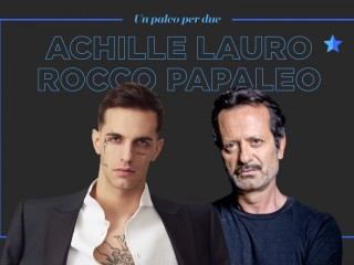 Un Palco Per Due Con Achille Lauro E Rocco Pappaleo